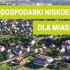 Plan gospodarki niskoemisyjnej dla Miasta Łomża