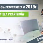 Dokumentacja Pracownicza w 2019 r.
