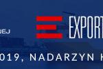 III Kongres Gospodarczy Europy Centralnej i Wschodniej targi Export Expo oraz targi China Homelife Poland